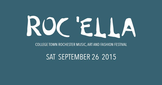 Roc 'ella Celebrates the Local Fashion, Art and Music Scene